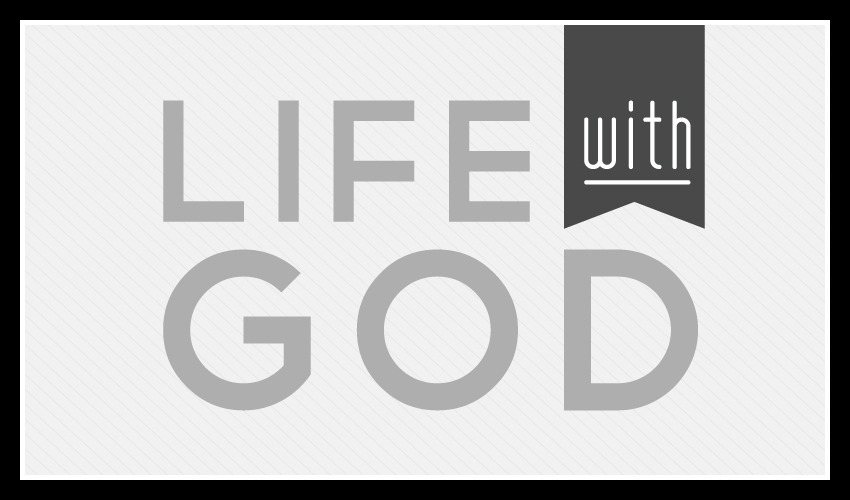 FEATURE_life-with-God